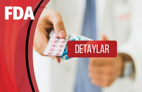 ABD Gıda ve İlaç İdaresi (Food and Drug Administration - FDA)