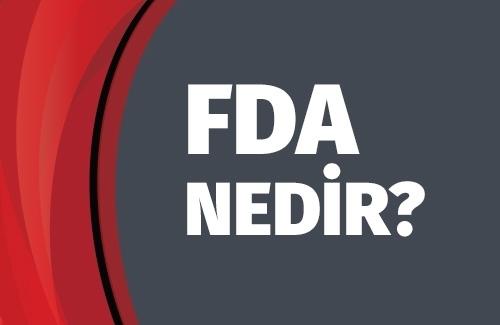 FDA Nedir?