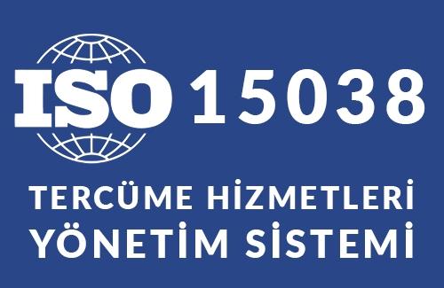 ISO 15038 Tercüme Hizmetleri Yönetim Sistemi Belgesi