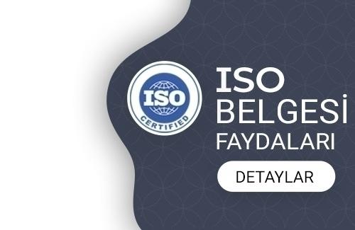 ISO Belgesi Faydaları Nelerdir?