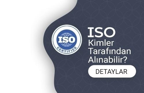 ISO Kimler Tarafından Alınabilir?